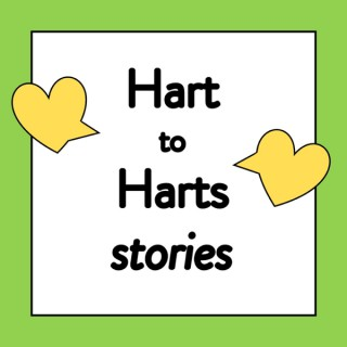 Hart to Harts Stories