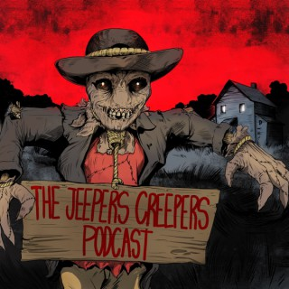 Jeepers Creepers: The Horror Movie Podcast