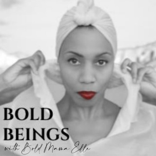 BOLD BEINGS