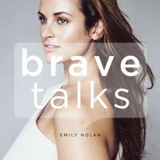 Brave Talks