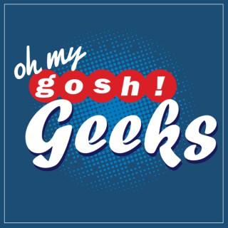 Oh My Gosh! Geeks