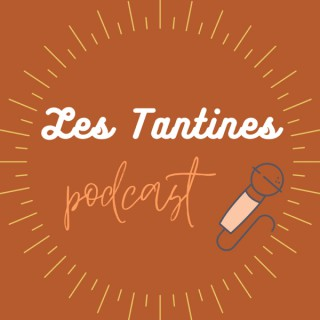 Les Tantines Podcast