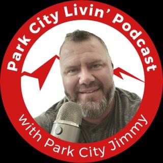 Park City Livin'