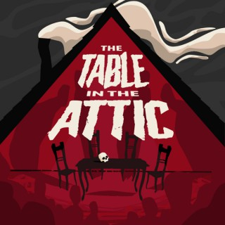 The Table in the Attic