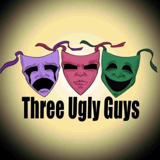 Three Ugly Guys