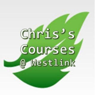 Chris's Courses @ Westlink