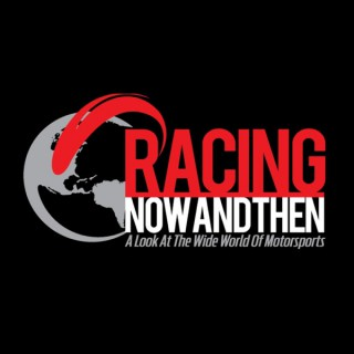 Racing Now and Then