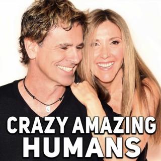 Crazy Amazing Humans