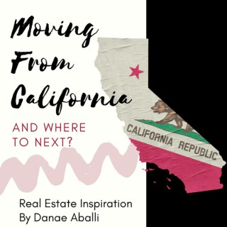Moving From California