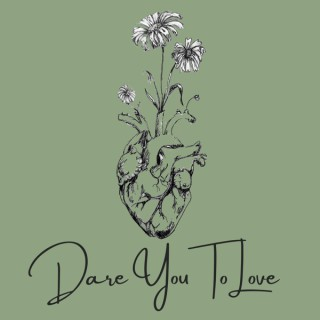Dare You To Love Podcast