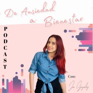 De Ansiedad a Bienestar Podcast
