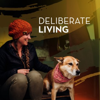 Deliberate Living