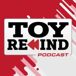 Toy Rewind Podcast