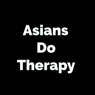 Asians Do Therapy