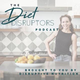 Diet Disruptors Podcast