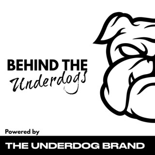 Behind the Underdogs