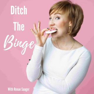 Ditch The Binge