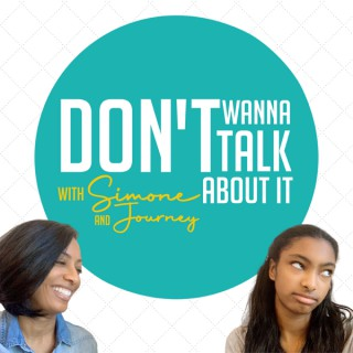 Don't Wanna Talk About It | Parenting Podcast