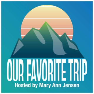 Our Favorite Trip