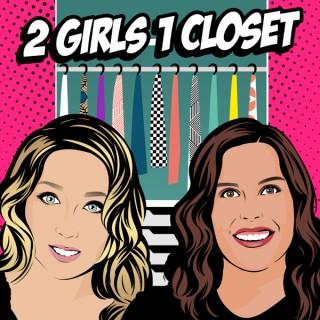 2 Girls 1 Closet