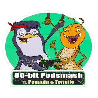 80-Bit Podsmash