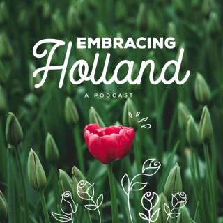 Embracing Holland