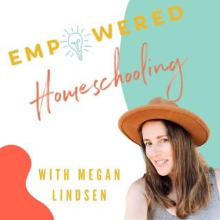 Empowered Homeschooling