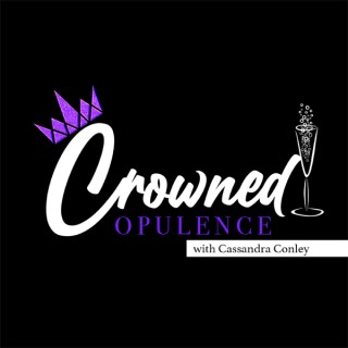 Crowned Opulence
