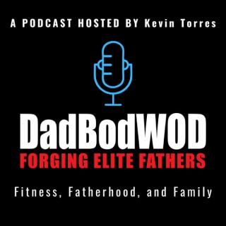 Dad Bod WOD Podcast