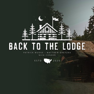 Back to the Lodge