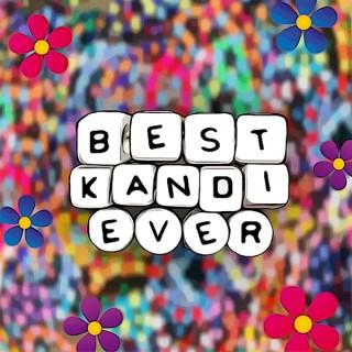 Best Kandi Ever with Bassdropprincess