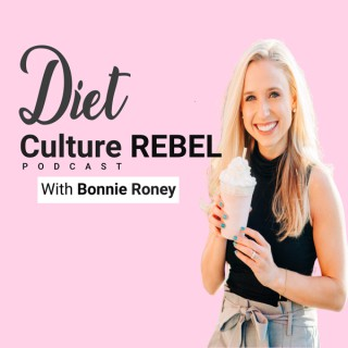 Diet Culture Rebel Podcast