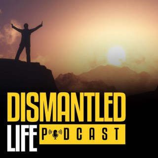 Dismantled Life