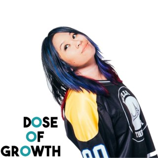 Dose of Growth