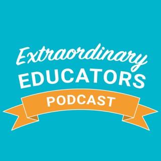 Extraordinary Educators Podcast
