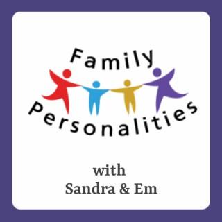 Family Personalities