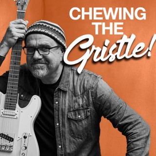 Chewing the Gristle with Greg Koch