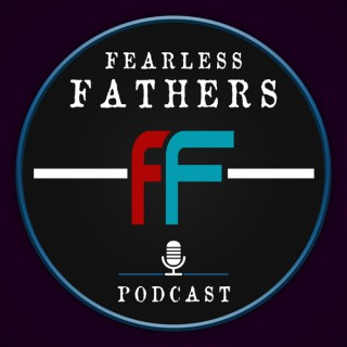 Fearless Fathers
