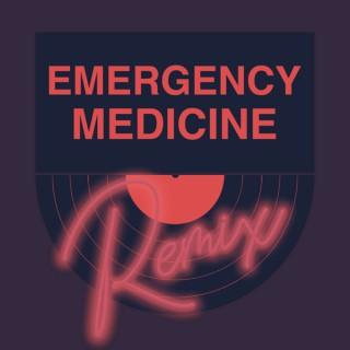 Emergency Medicine Remix