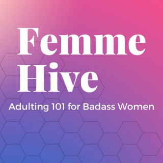 Femme Hive