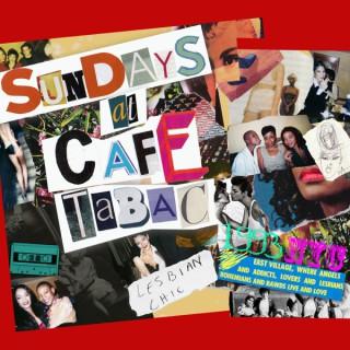 Sundays at Café Tabac - The Podcast