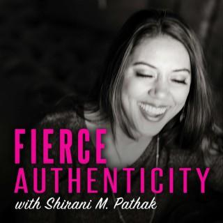 Fierce Authenticity