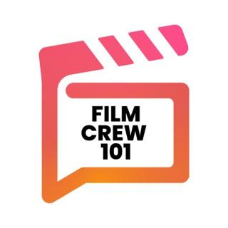 Film Crew 101