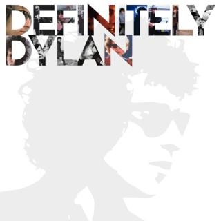 Definitely Dylan