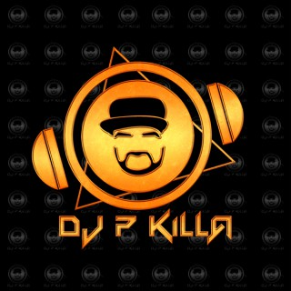 DJ P KiLLa`s Podcast