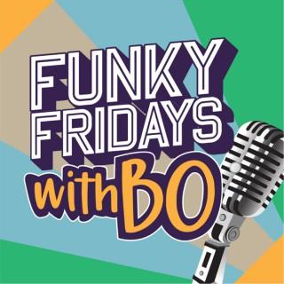 Funky Fridays With Bo