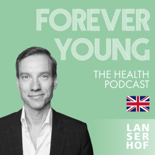 Forever Young (Eng) - The Health Podcast