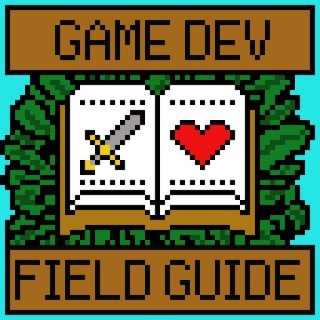 Game Dev Field Guide