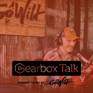 Gearbox Talk
