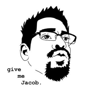 Give Me Jacob